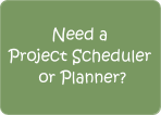 Need a project planner or scheduler, someone who is very experienced and skilled with  			            		Microsoft Project? Call us.